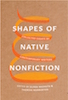 Shapes of Native Nonfiction