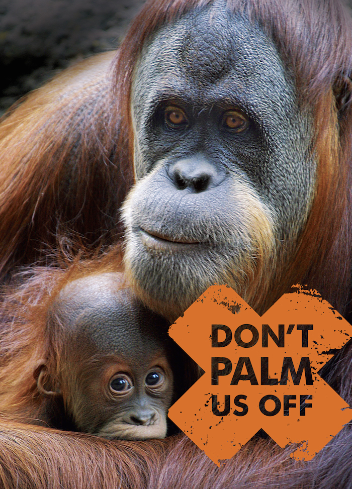 "Orangutans on a ""Don't Palm us Off"" sign"