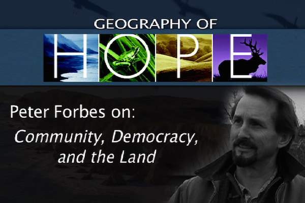 Geography of Hope 2013 - Peter Forbes